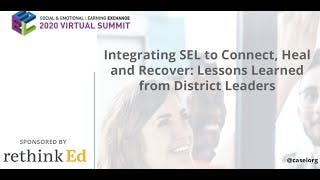 Sponsored: Integrating SEL to Connect, Heal & Recover